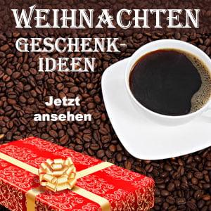 Kaffee Geschenkideen zu Weihnahten