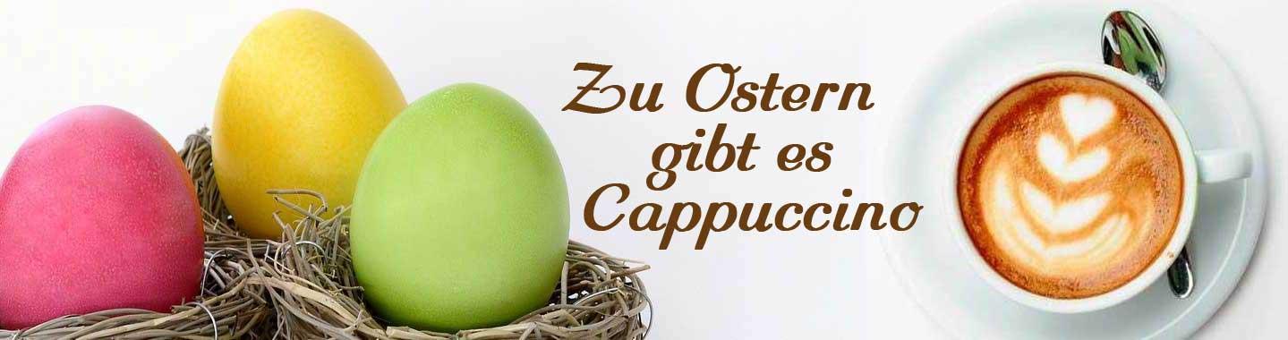 Kaffee Geschenke zu Ostern für Cappuccino Liebhaber