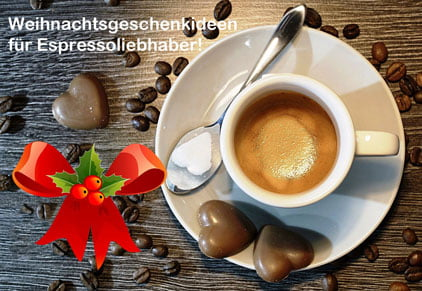 Weihnachtsgeschenke für Espressoliebhaber